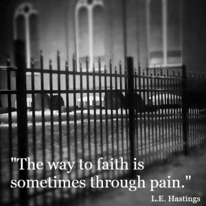 Through pain...